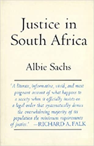 Justice in South Africa (Perspectives on Southern Africa) by Sachs (1992-07-01)