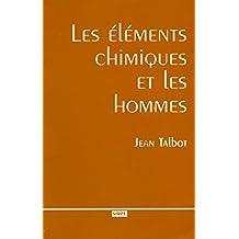ÉLÉMENTS CHIMIQUES ET HOMMES
