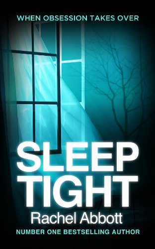 Sleep Tight (Tom Douglas Thrillers Book 3) by [Abbott, Rachel]