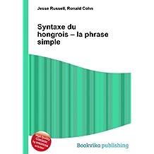 Syntaxe du hongrois - la phrase simple