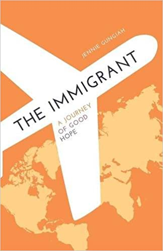 Book The Immigrant A Journey of Good Hope