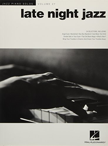 Late Night Jazz: Jazz Piano Solos Series Volume 27 (Jazz Piano Solos (Numbered))
