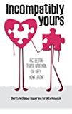 Incompatibly Yours: Charity Anthology Supporting Fertility Research