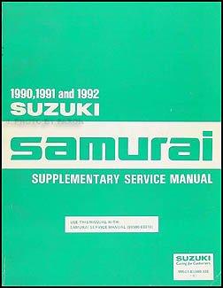1990 1992 suzuki samurai repair shop manual supplement original rh amazon com 1988 suzuki samurai repair manual pdf 1988 suzuki samurai shop manual