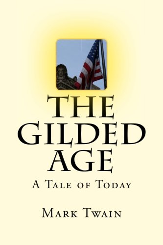 The Gilded Age: A Tale of Today PDF