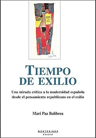 Tiempo de exilio. eBook: Balibrea, Mari Paz: Amazon.es: Tienda Kindle