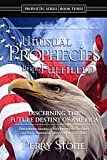 Unusual Prophecies Being Fulfilled Book Three, Perry Stone, 0970861176