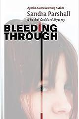 Bleeding Through (Rachel Goddard Mysteries (Paperback)) by Sandra Parshall (2012-09-04) Paperback