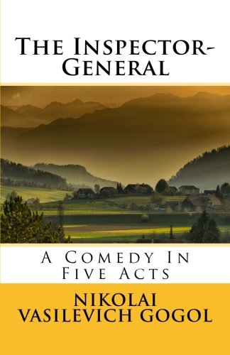 Download The Inspector-General: A Comedy In Five Acts PDF