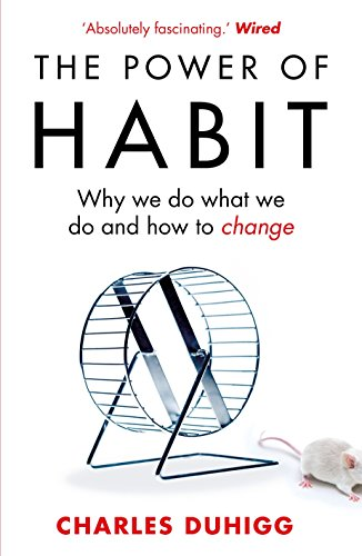 The Power of Habit: Why We Do What We Do, and How to Change by Random House Books