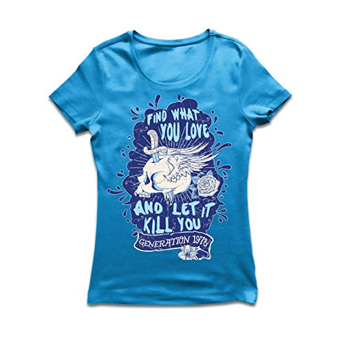 (lepni.me Women's T-Shirt Find What You Love and Let it Kill You (XX-Large Blue)