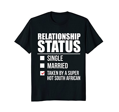 Relationship Status Taken Hot South African T-shirt Africa by Relationship status nationalities tees