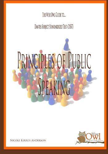 The Wise Owl Guide To... Dantes Subject Standardized Test (DSST) Principles of Public Speaking