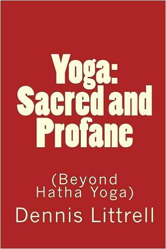 Yoga: Sacred and Profane: (Beyond Hatha Yoga): Amazon.es ...