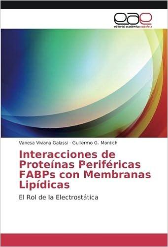 Galassi, V: Interacciones de Proteínas Periféricas FABPs con ...