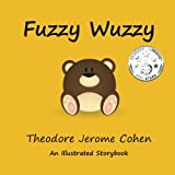 Fuzzy Wuzzy (Stories for the Early Years) (Volume 3)