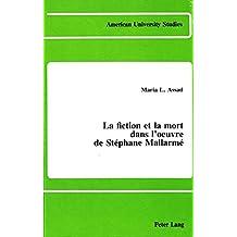 La fiction et la mort dans l'oeuvre de Stéphane Mallarmé