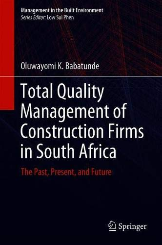 Total Quality Management of Construction Firms in South Africa: The Past, Present, and Future