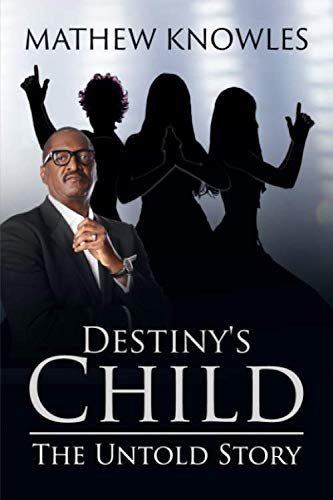Destiny Child's: The Untold Story