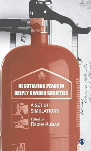 Negotiating Peace in Deeply Divided Societies: A Set of Simulations