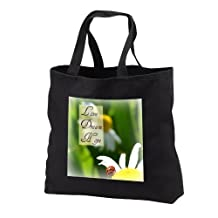 tb_31466_3 Patricia Sanders Flowers - Love Dream Hope Ladybug on a Daisy Inspirational Quotes - Tote Bags - Black Tote Bag JUMBO 20w x 15h x 5d