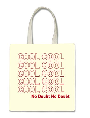 Cool Cool Cool Cool No Doubt Quote Printed Tote Bag, 14.5x15