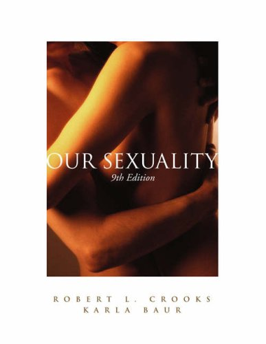 Our Sexuality (with CD-ROM, InfoTrac Workbook, and InfoTrac) (Advantage)
