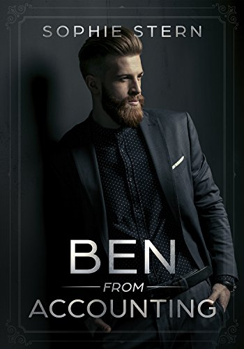 Ben From Accounting (Office Gentlemen Book 1) by [Stern, Sophie]