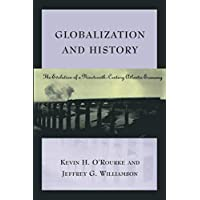 Globalization and History: The Evolution of a Nineteenth-Century Atlantic Economy (Mit Press)