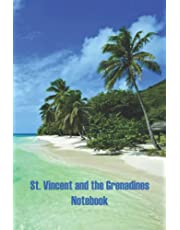 St. Vincent and the Grenadines Notebook: Notebook Journal  Diary/ Lined - Size 6x9 Inches 100 Pages