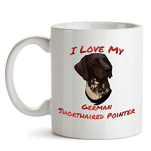 German Shorthaired Pointer Coffee Mug, I Love My German Shorthaired Pointer, Perfect Gift for Dog Lovers and Pet Owners