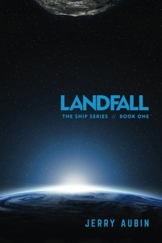Landfall: The Ship Series // Book One