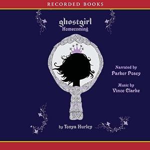 Ghostgirl: Homecoming Audiobook