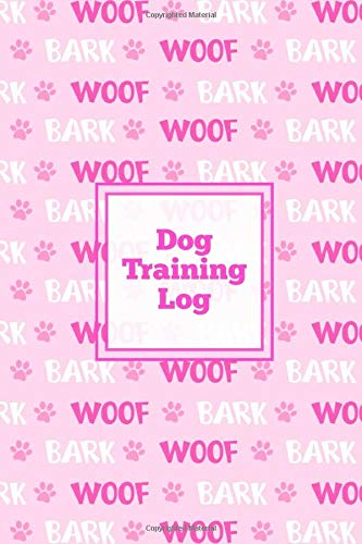 Dog Training Log: Pet Owner Record Book Train Your Service Puppy Journal Keep Instructor Details Logbook Daily Tracking…