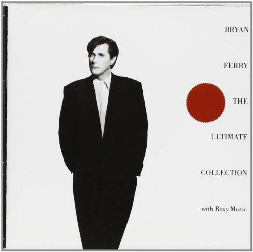 Bryan Ferry - Bryan Ferry / Roxy Music - Bryan Ferry - The Ultimate Collection With Roxy Music - Eg - Egctv 2 - Zortam Music