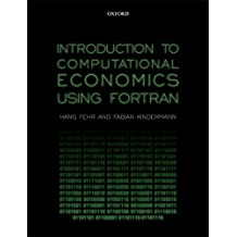 Introduction to Computational Economics Using Fortran
