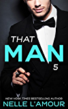 THAT MAN 5 (The Wedding Story-Part 2)