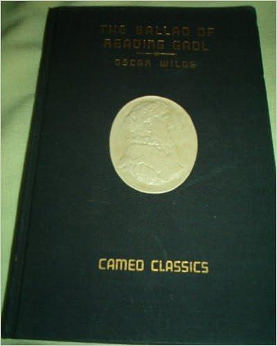 Descarga de libros electronicos ipadCameo Classics - The Ballad of Reading Gaol B0042CCGGI (Spanish Edition) PDF