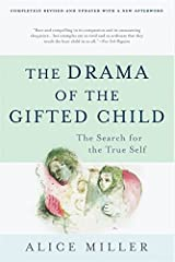 The Drama of the Gifted Child: The Search for the True Self, Revised Edition Paperback