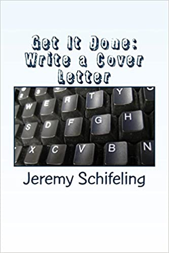 Get It Done Write A Cover Letter Amazonde Jeremy