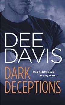 Dark Deceptions (An A-Tac Series Book 1) by [Davis, Dee]