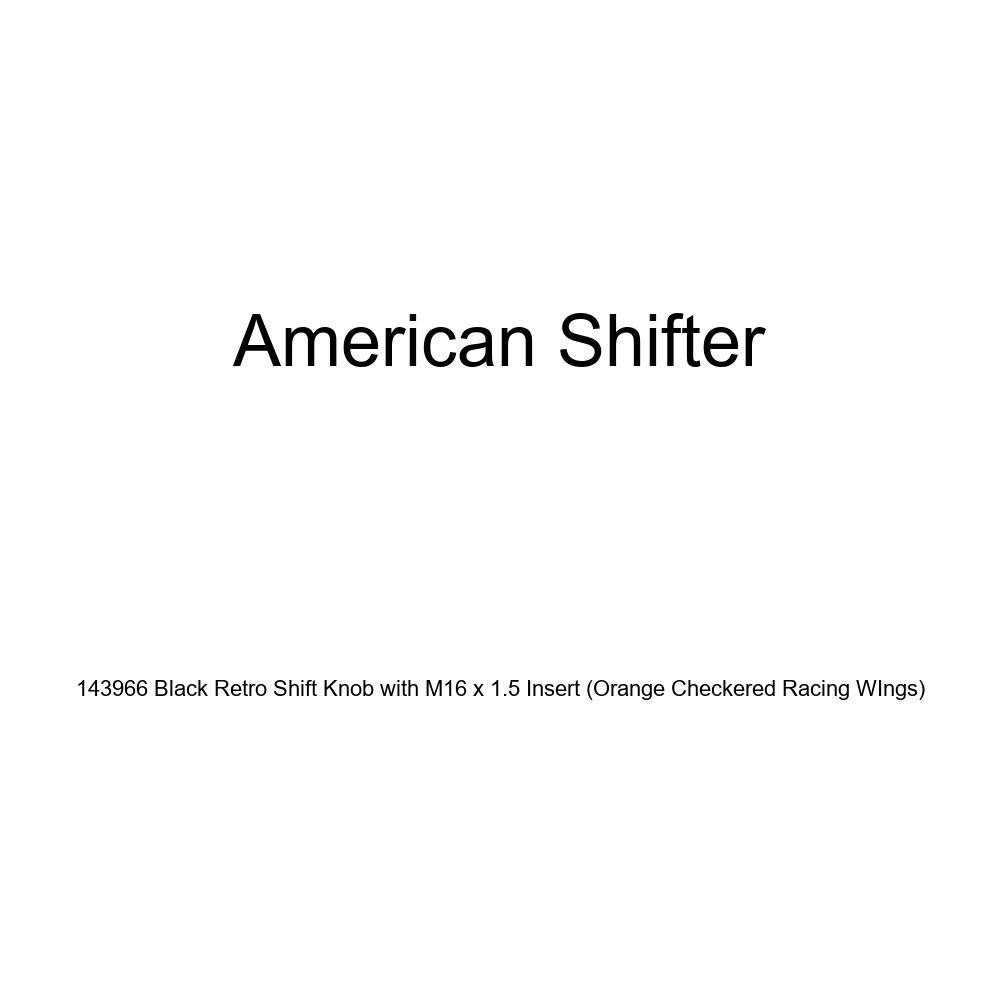 Orange Checkered Racing Wings American Shifter 143966 Black Retro Shift Knob with M16 x 1.5 Insert