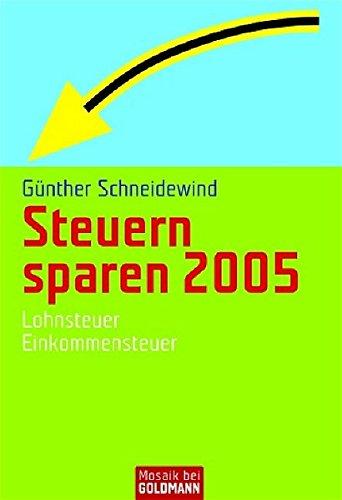 steuern-sparen-2005-lohnsteuer-einkommenssteuer-mosaik-bei-goldmann