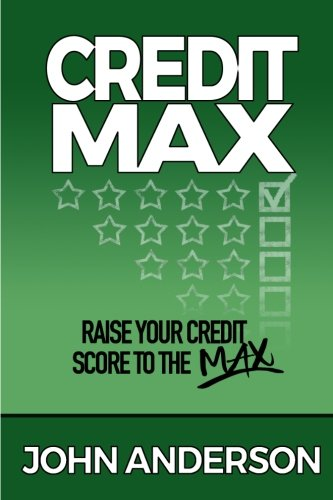 CreditMax: Raise your credit score to the max