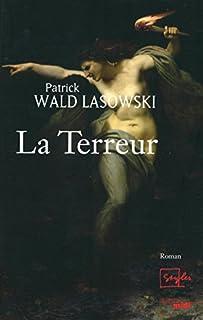 La Terreur, Wald Lasowski, Patrick