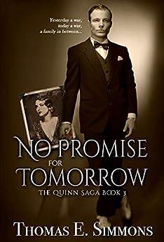 No Promise for Tomorrow (The Quinn Saga Book 3) (English Edition) de [Simmons, Thomas E.]