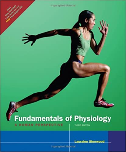 Fundamentals of physiology a human perspective with cd rom and fundamentals of physiology a human perspective with cd rom and infotrac available titles cengagenow 3rd edition fandeluxe Choice Image