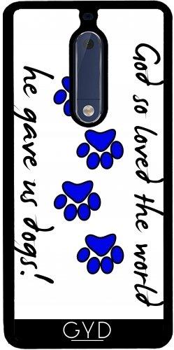 Funda de silicona para Nokia 5 - Dios Le Dio A Los Perros Es. by loki1982