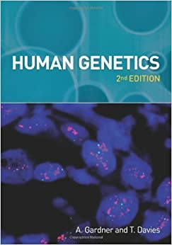 Book Human Genetics, 2nd edition by Anne Gardner, Teresa Davies 2nd (second) Edition (2009)
