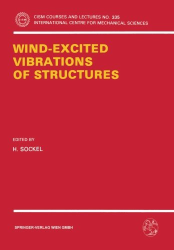 Wind-Excited Vibrations of Structures (CISM International Centre for Mechanical Sciences)
